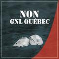 NON GNL QUÉBEC