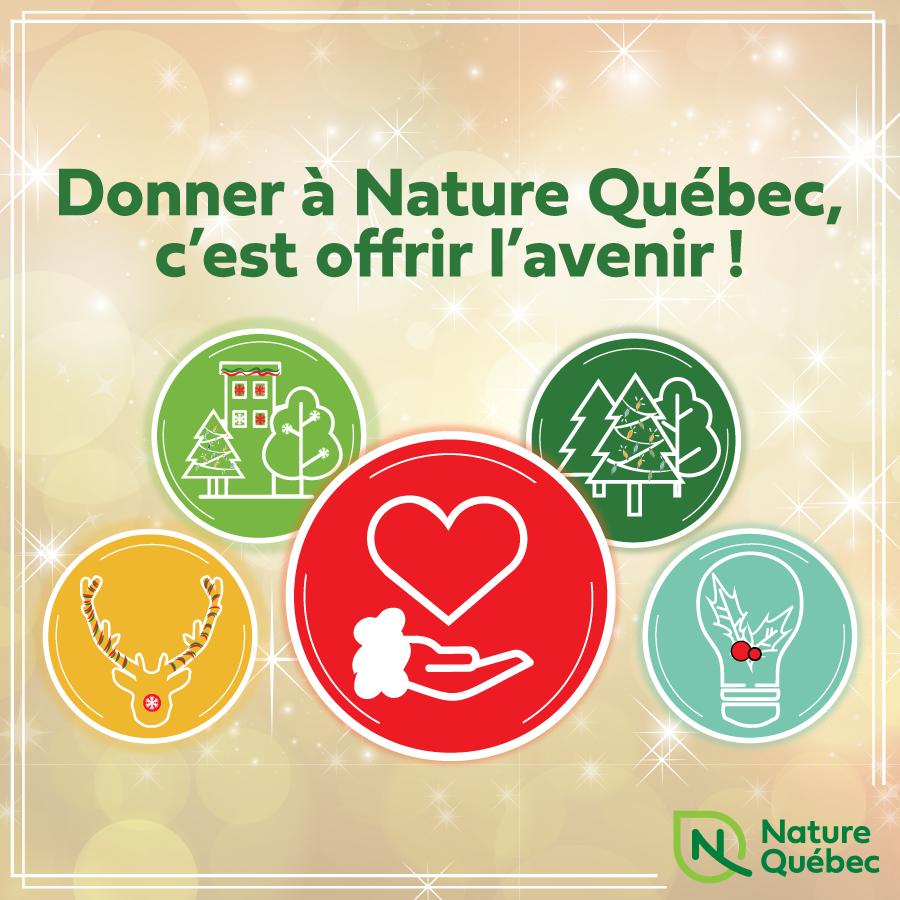Donner à Nature Québec, c'est offrir l'avenir!