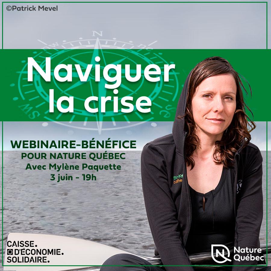 Nature Québec organise le 3 juin à 19h un webinaire-bénéfice avec Mylène Paquette, aventurière et conférencière.