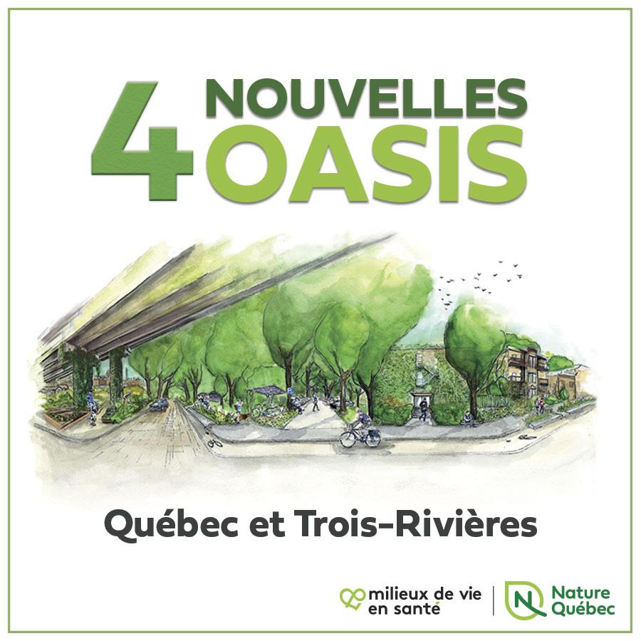 Communiqué -  Quatre nouvelles Oasis à Québec et Trois-Rivières