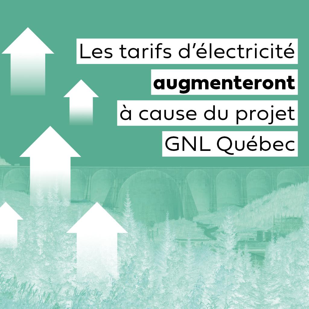 Les tarifs d'électricité augmenteront à cause du projet GNL Québec, selon l'Union des consommateurs