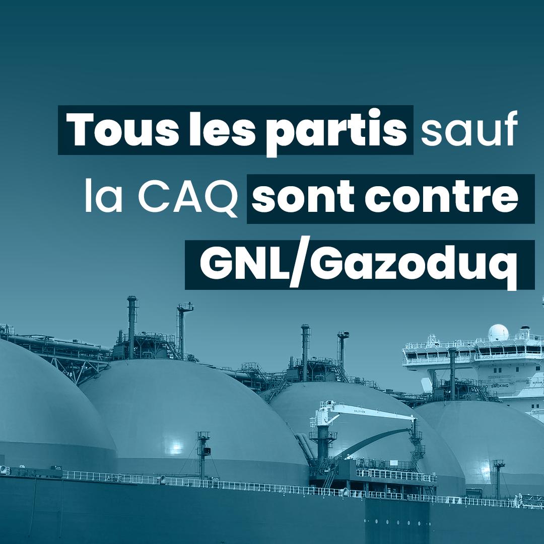 Communiqué - Tous les partis sauf la CAQ s'opposent à GNL/Gazoduq