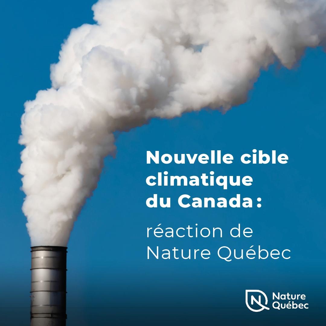 Communiqué - Nouvelle cible climatique:  Le Canada peut et doit avoir une cible plus ambitieuse