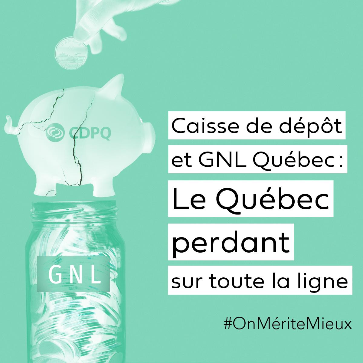 Communiqué - La Caisse de dépôt et placement du Québec doit se retirer de tout projet éventuellement lié à GNL/Gazoduq