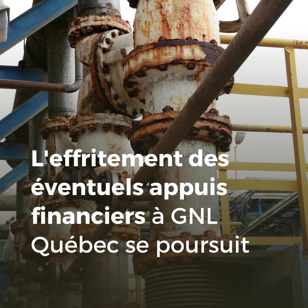 Communiqué - L'effritement des éventuels appuis financiers  à GNL Québec se poursuit