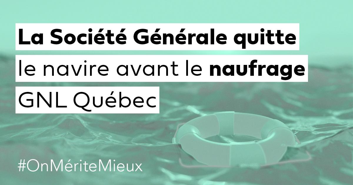 Communiqué - La Société générale confirme son retrait du projet GNL/gazoduq
